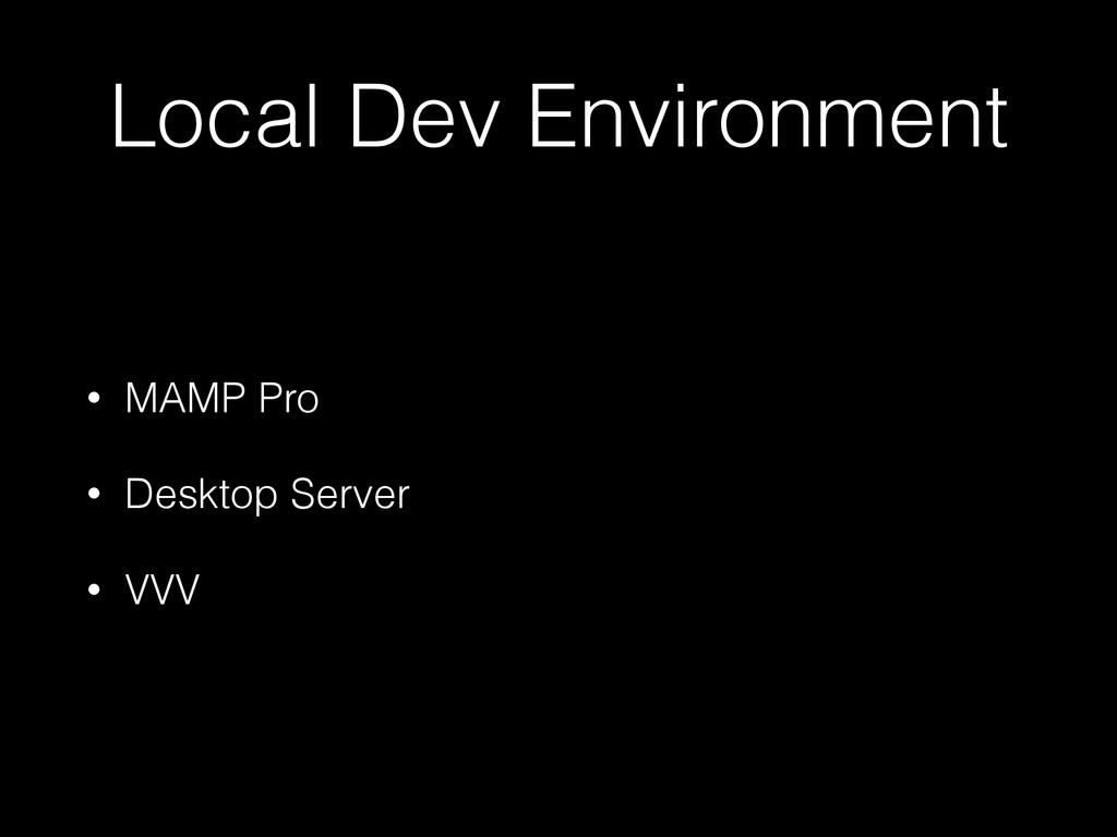 Local Dev Environment • MAMP Pro • Desktop Serv...