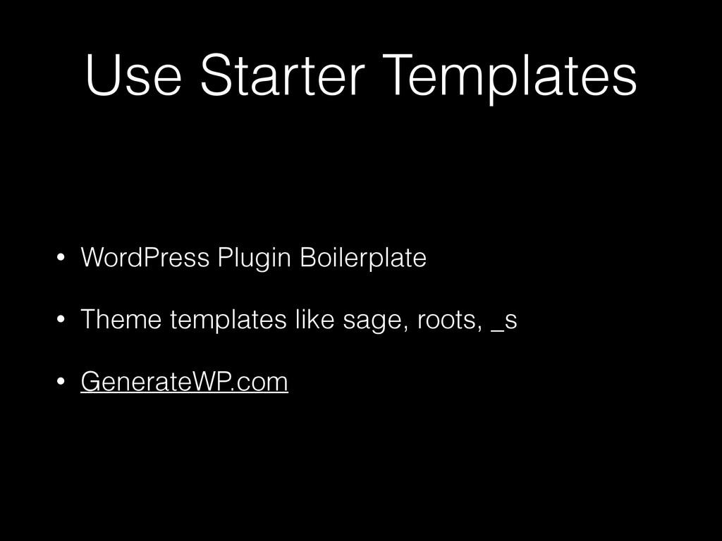 Use Starter Templates • WordPress Plugin Boiler...
