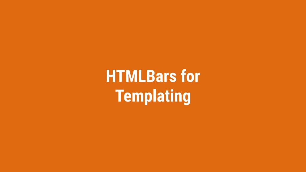 HTMLBars for Templating