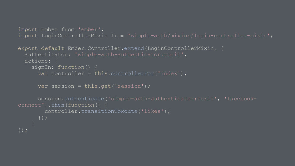 import Ember from 'ember'; import LoginControll...