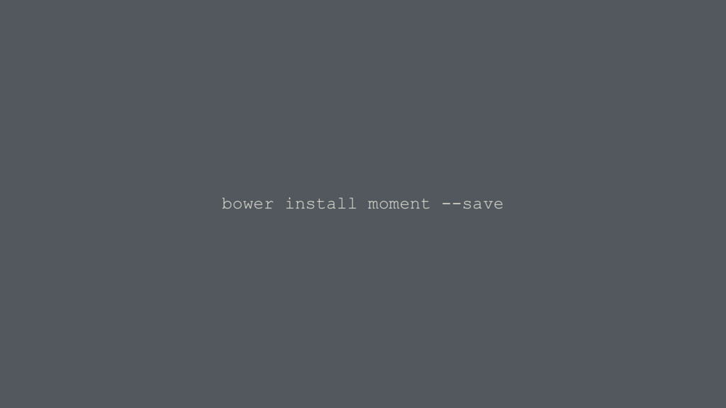 bower install moment --save