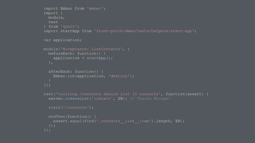 import Ember from 'ember'; import { module, tes...