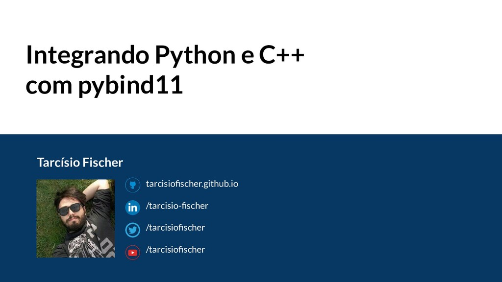 Integrando Python e C++ com pybind11 tarcisiofis...