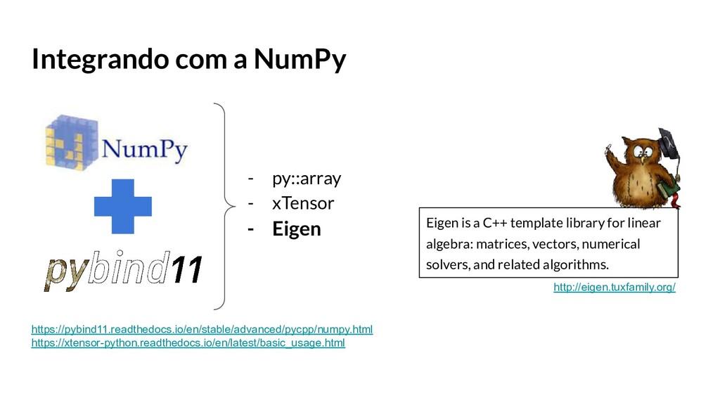 Integrando com a NumPy - py::array - xTensor - ...