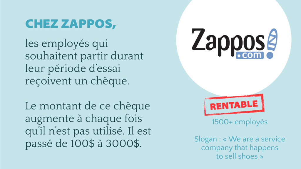 CHEZ ZAPPOS, les employés qui souhaitent partir...