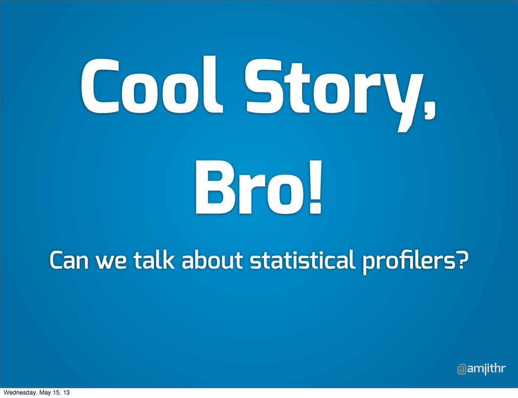 @amjithr Cool Story, Bro! Can we talk about sta...