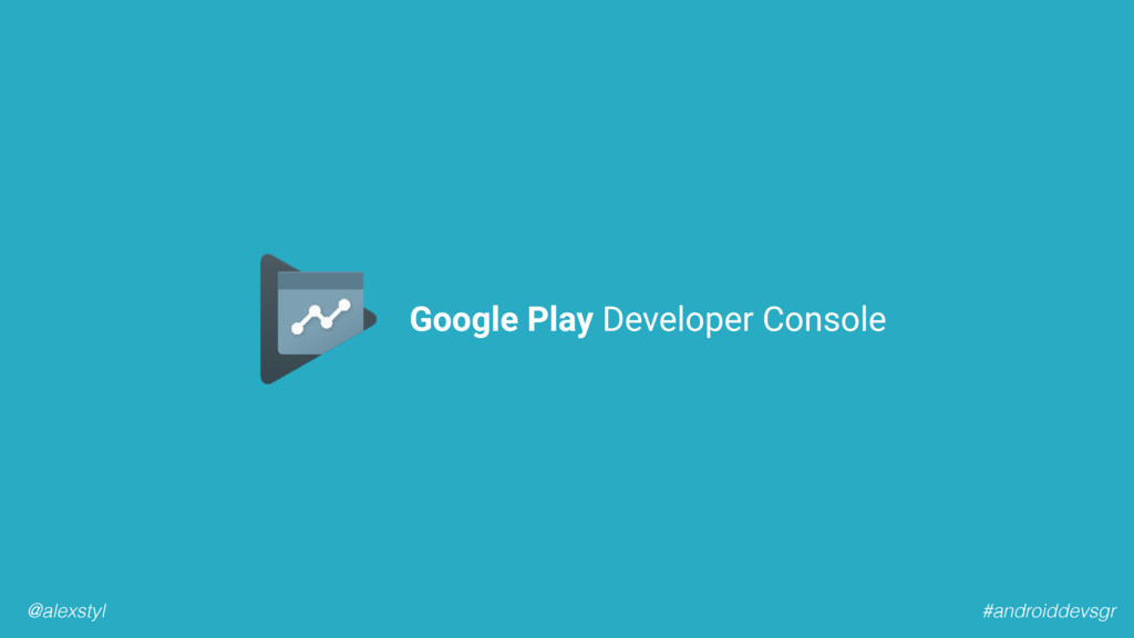 #androiddevsgr @alexstyl Google Play Developer ...