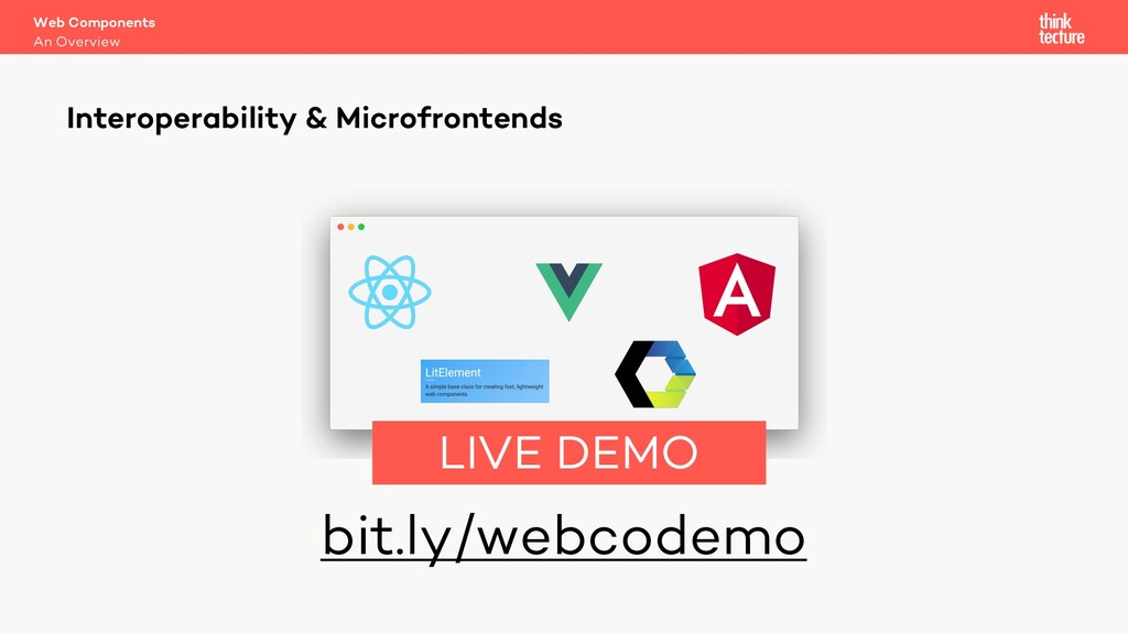 bit.ly/webcodemo Web Components An Overview Int...