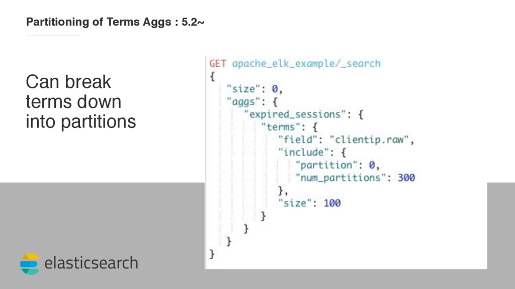 elasticsearch Partitioning of Terms Aggs : 5.2~...
