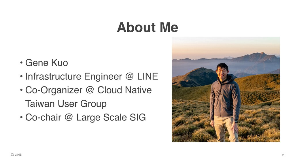 About Me • Gene Ku o  • Infrastructure Engineer...