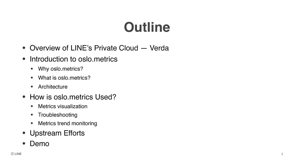 Outline • Overview of LINE's Private Cloud — Ve...