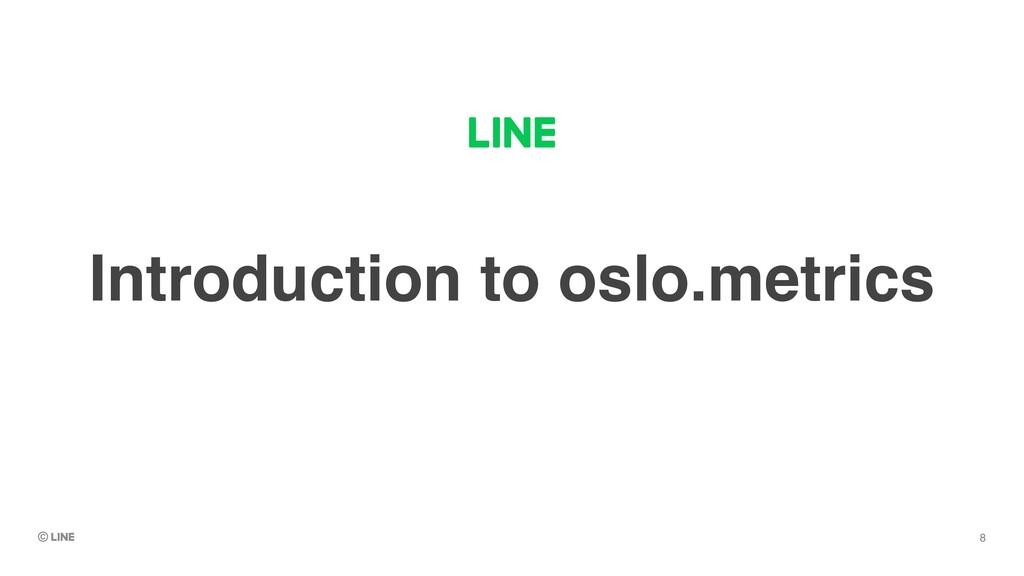 Introduction to oslo.metrics 8