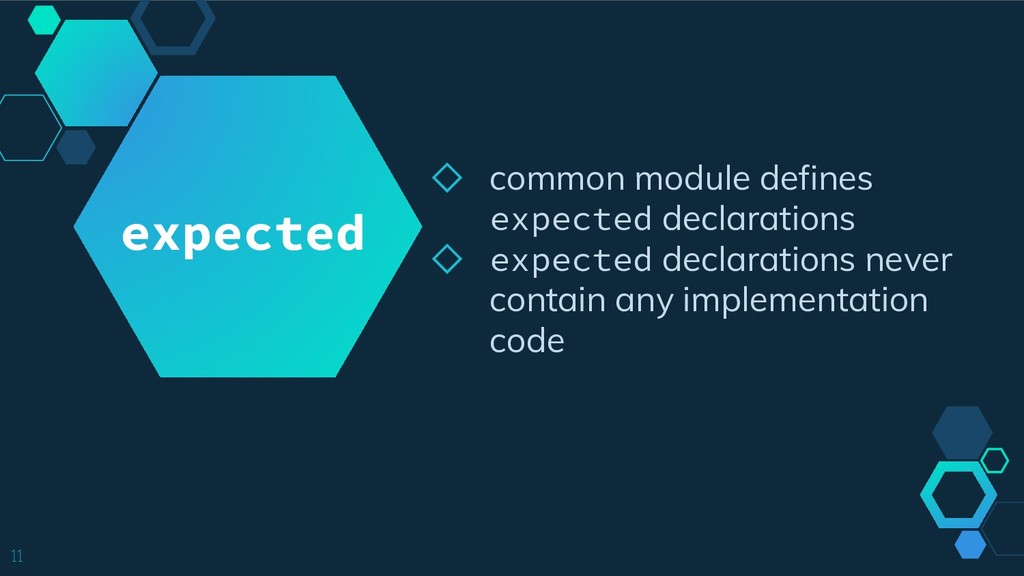 ◇ common module defines expected declarations ◇...