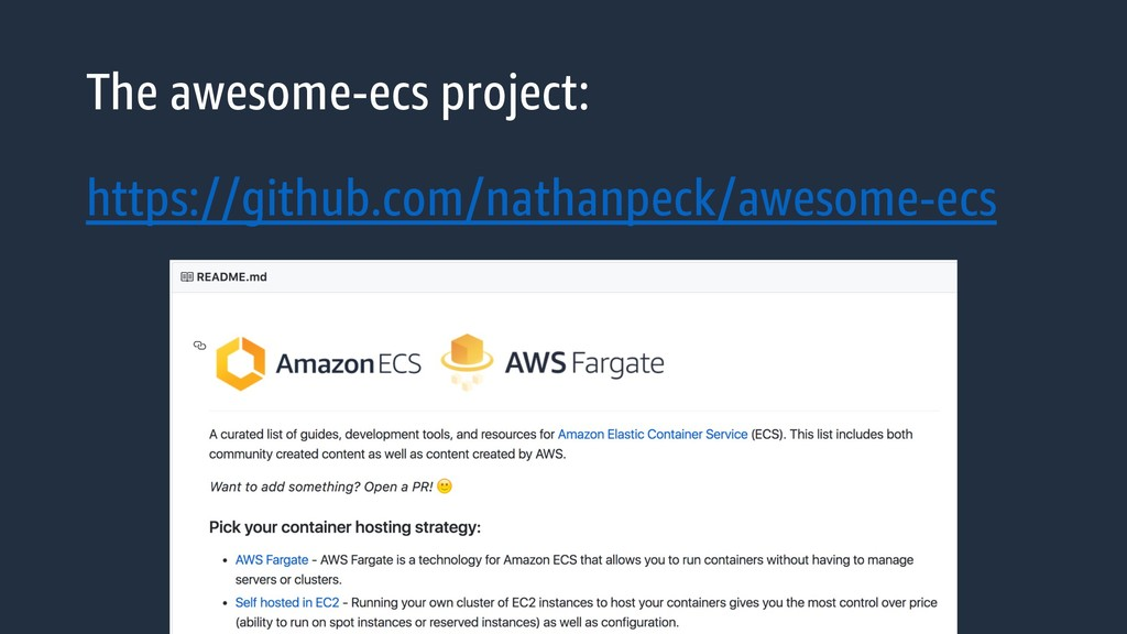 The awesome-ecs project: https://github.com/nat...
