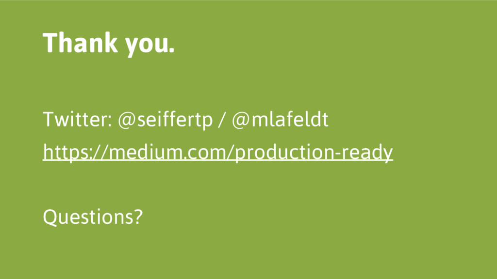 Twitter: @seiffertp / @mlafeldt https://medium....