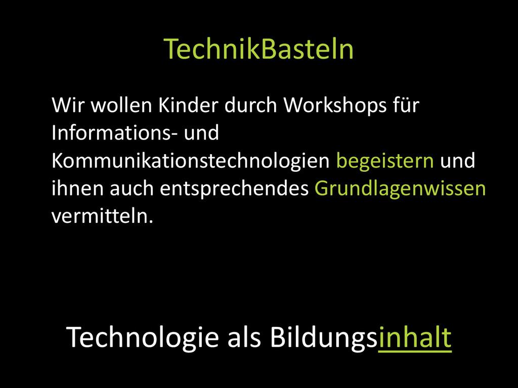 Source: TechnikBasteln.net Technologie als Bild...