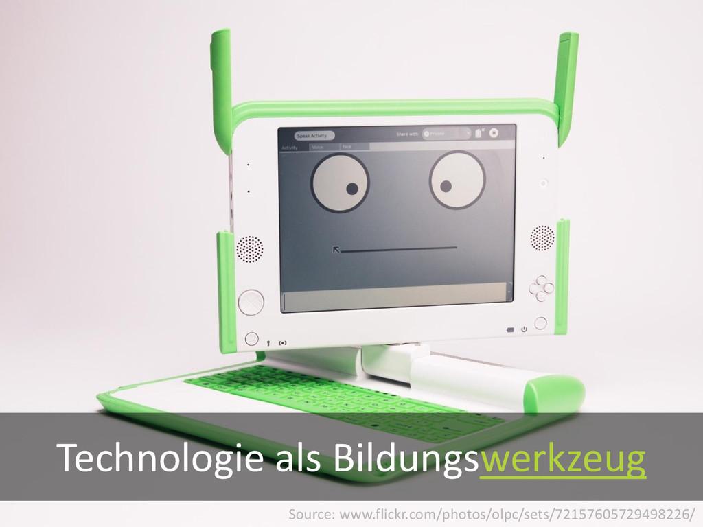 Technologie als Bildungswerkzeug Source: www.fl...