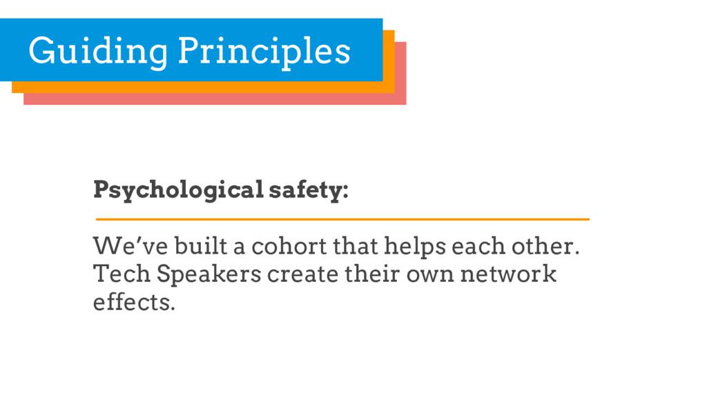 Psychological safety: We've built a cohort that...