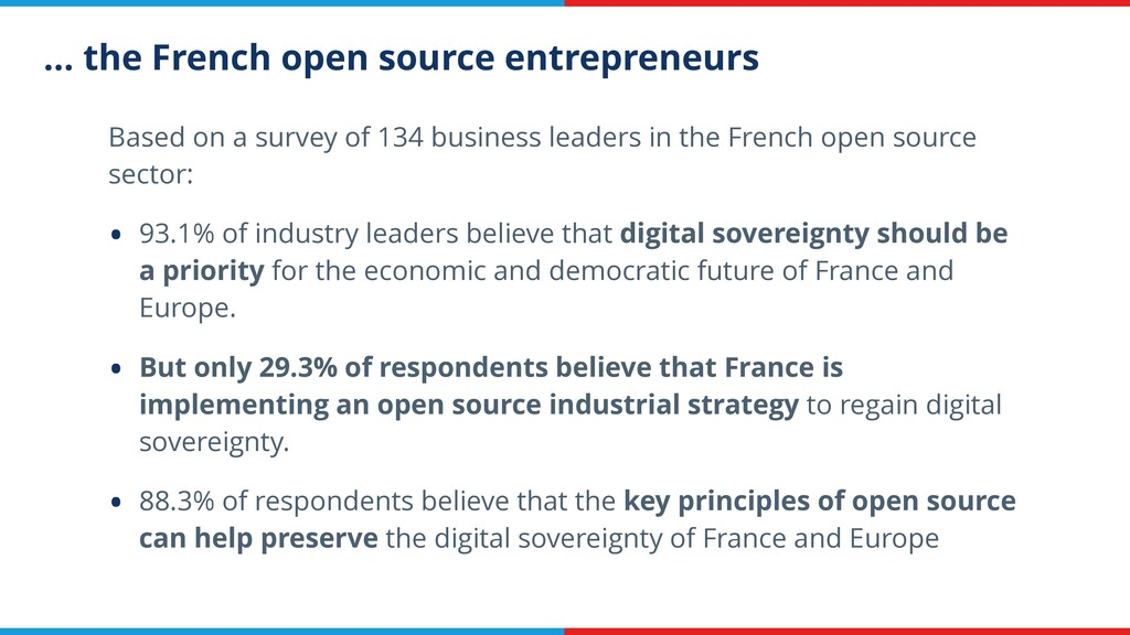 … the French open source entrepreneurs Based on...