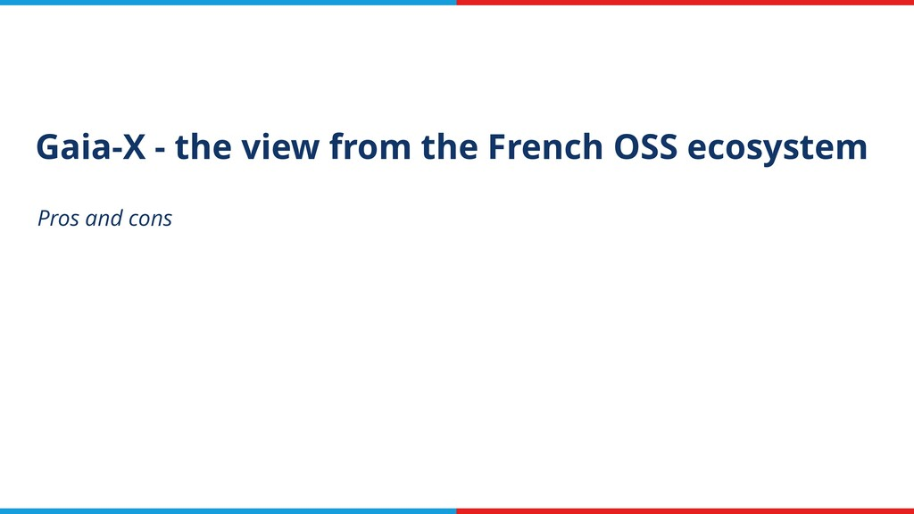Gaia-X - the view from the French OSS ecosystem...