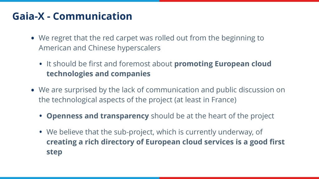 Gaia-X - Communication • We regret that the red...