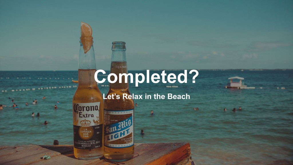 Let's Relax in the Beach Completed?