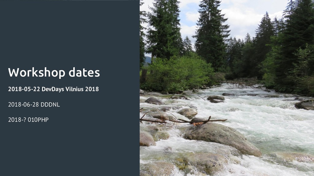Workshop dates 2018-05-22 DevDays Vilnius 2018 ...