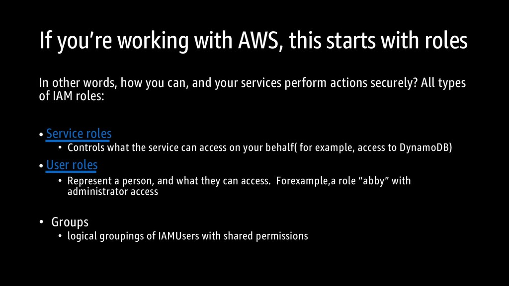If you're working with AWS, this starts with ro...