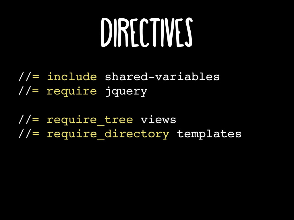 //= include shared-variables //= require jquery...