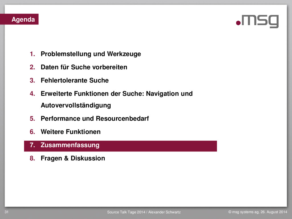 31 Agenda 1. Problemstellung und Werkzeuge 2. D...