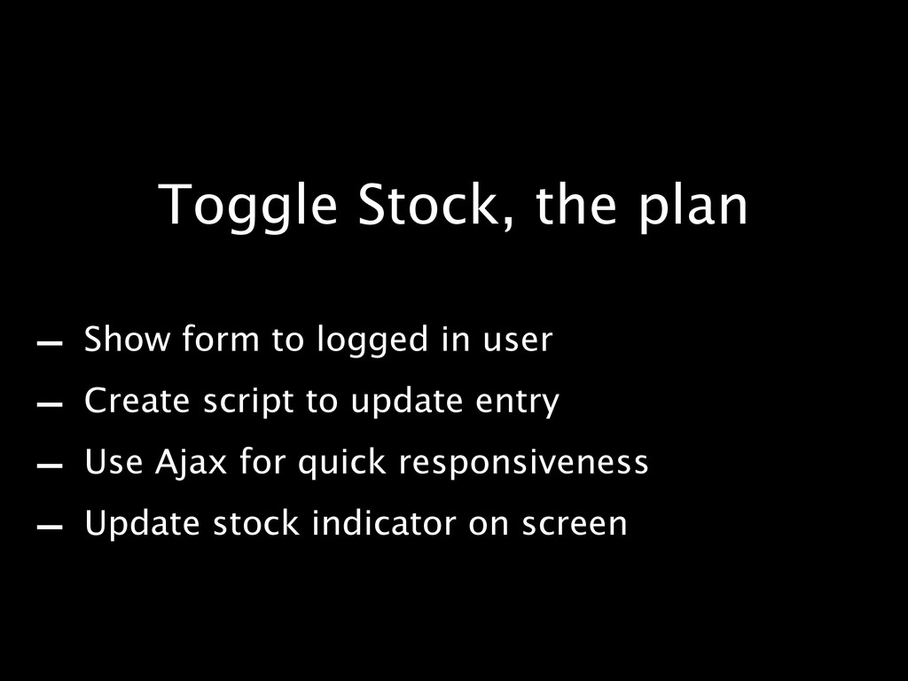 - Show form to logged in user - Create script t...