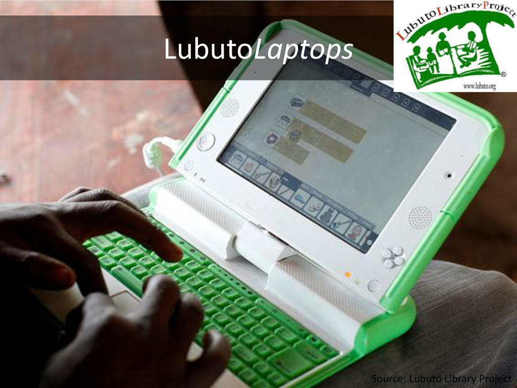 LubutoLaptops Source: Lubuto Library Project