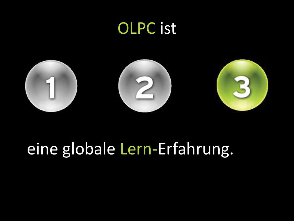 eine globale Lern-Erfahrung. OLPC ist