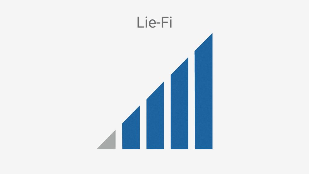 Lie-Fi