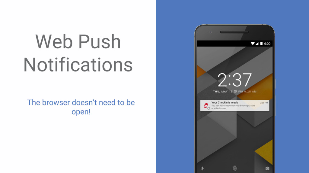` Web Push Notifications The browser doesn't ne...