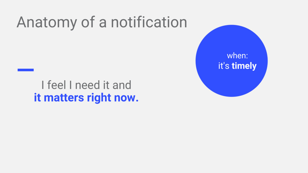 Anatomy of a notification I feel I need it and ...