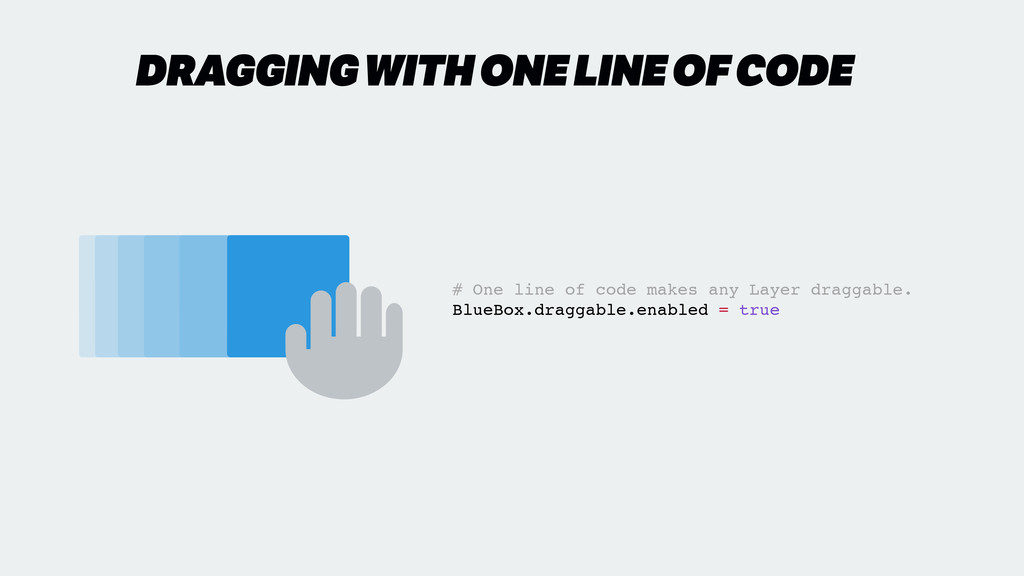 ✋ # One line of code makes any Layer draggable....