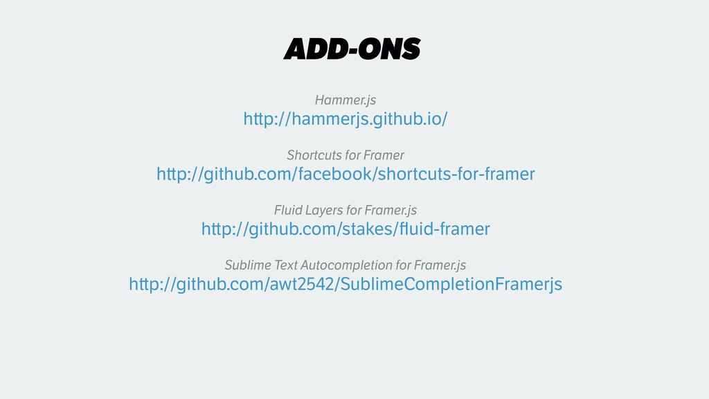 ADD-ONS Hammer.js h p://hammerjs.github.io/ Sh...