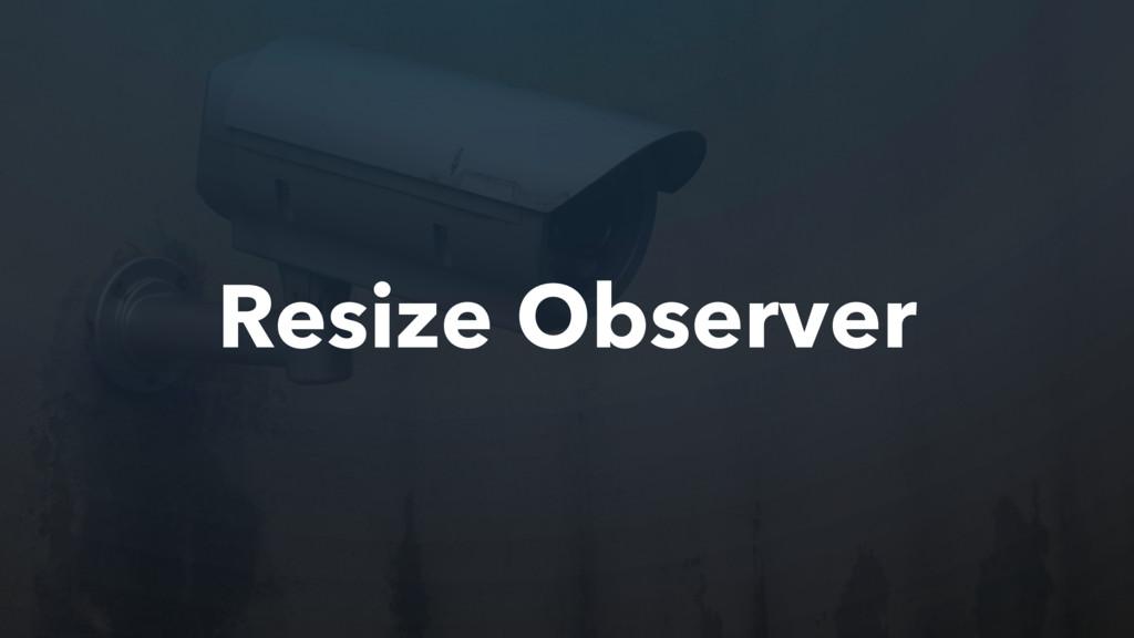 Resize Observer