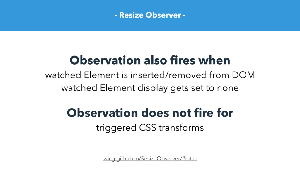 - Resize Observer - Observation also fires when ...