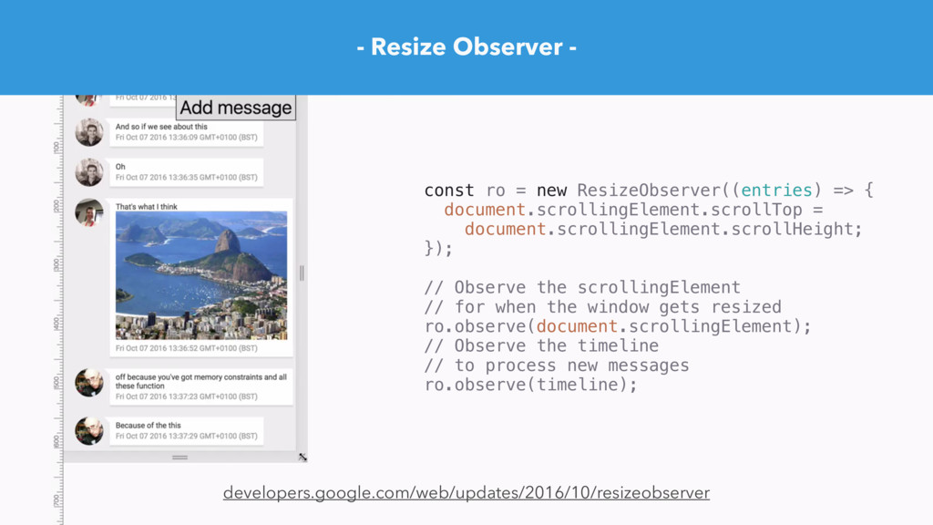 - Resize Observer - developers.google.com/web/u...