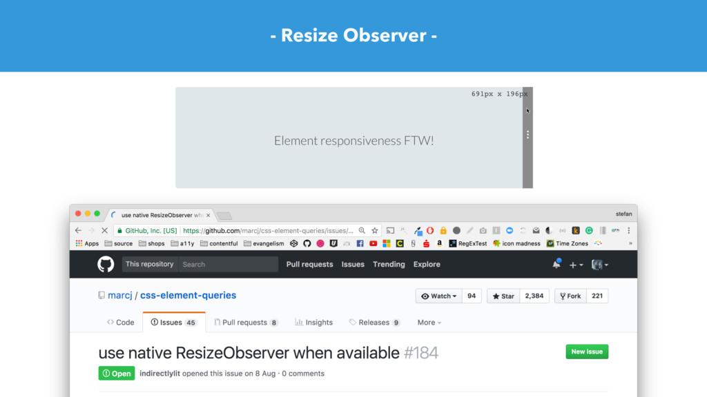 - Resize Observer -