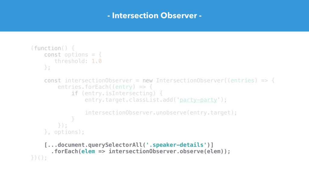(function() { const options = { threshold: 1.0 ...