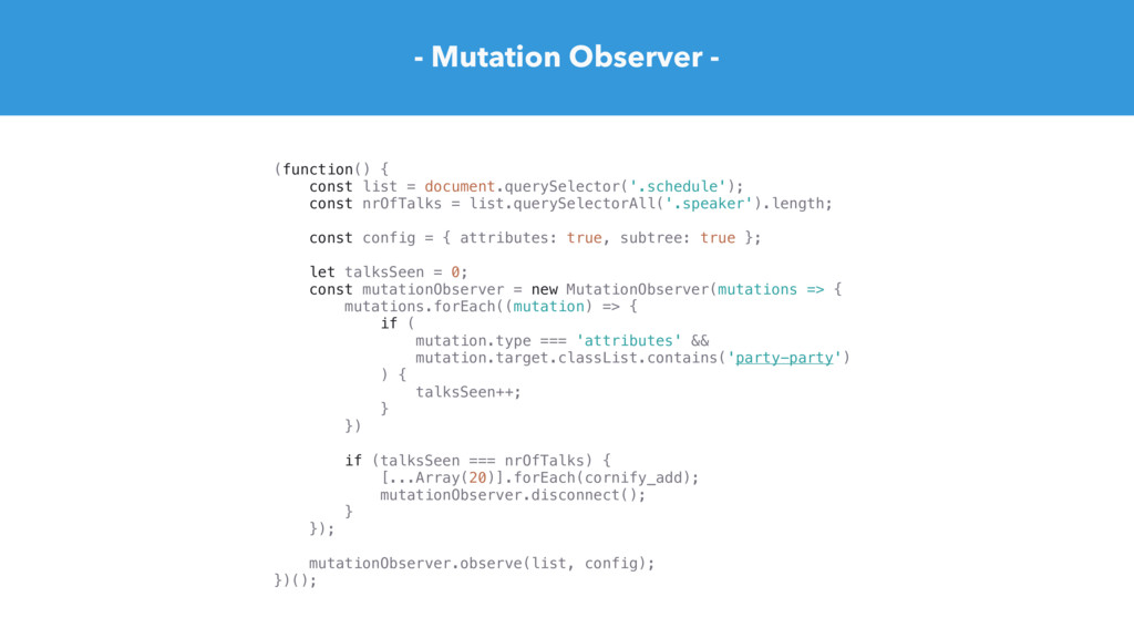 - Mutation Observer - (function() { const list ...
