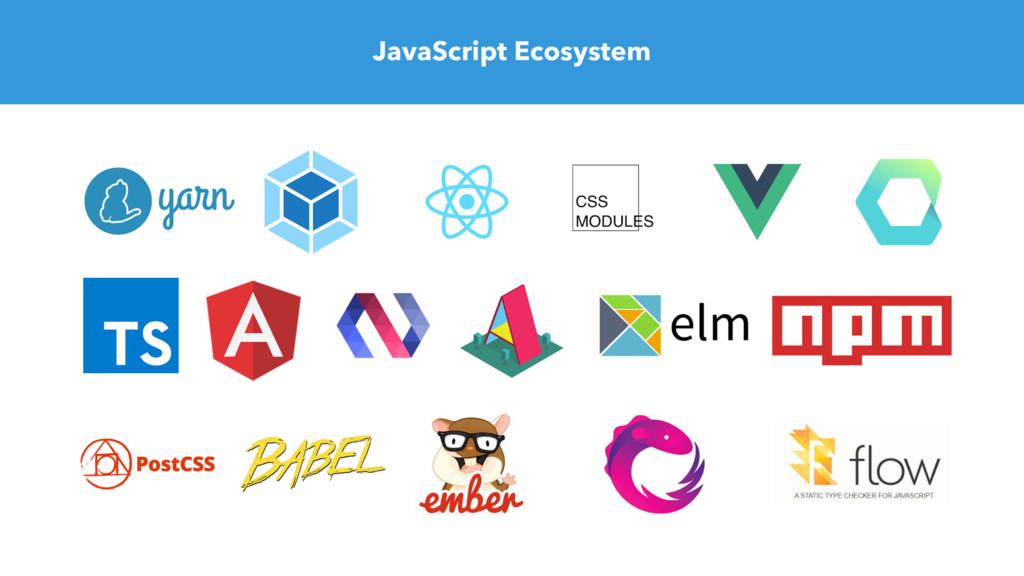 JavaScript Ecosystem
