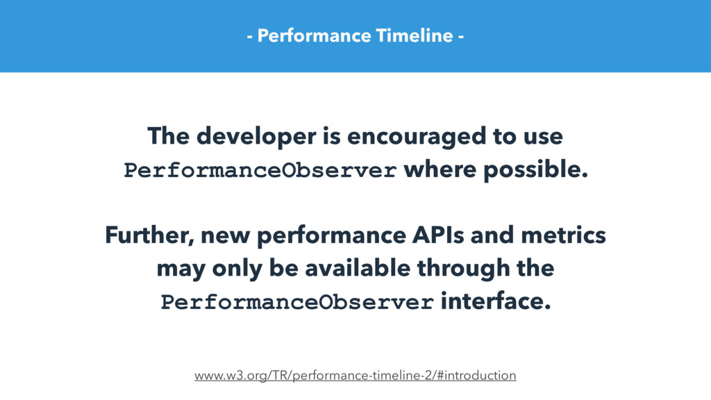 - Performance Timeline - The developer is encou...