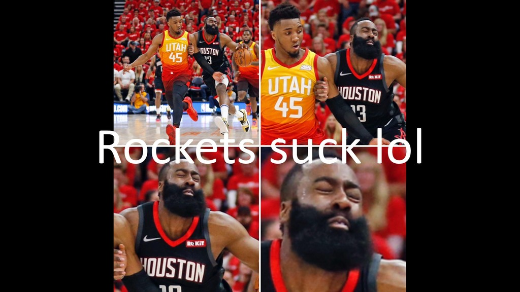 Rockets suck lol