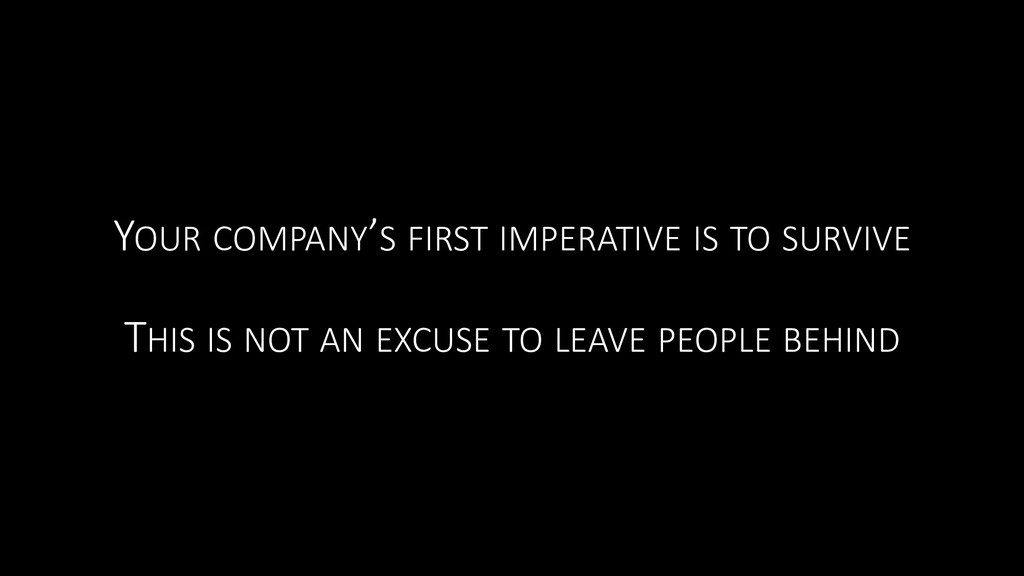 YOUR COMPANY'S FIRST IMPERATIVE IS TO SURVIVE T...
