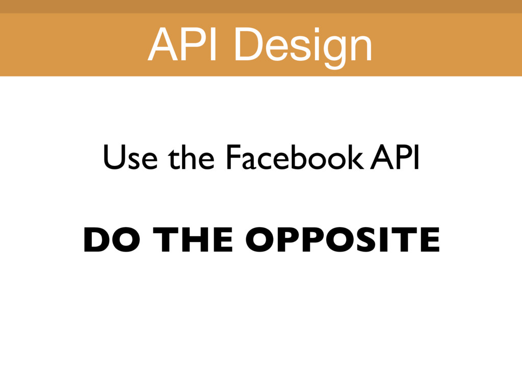 Title Title Use the Facebook API DO THE OPPOSIT...