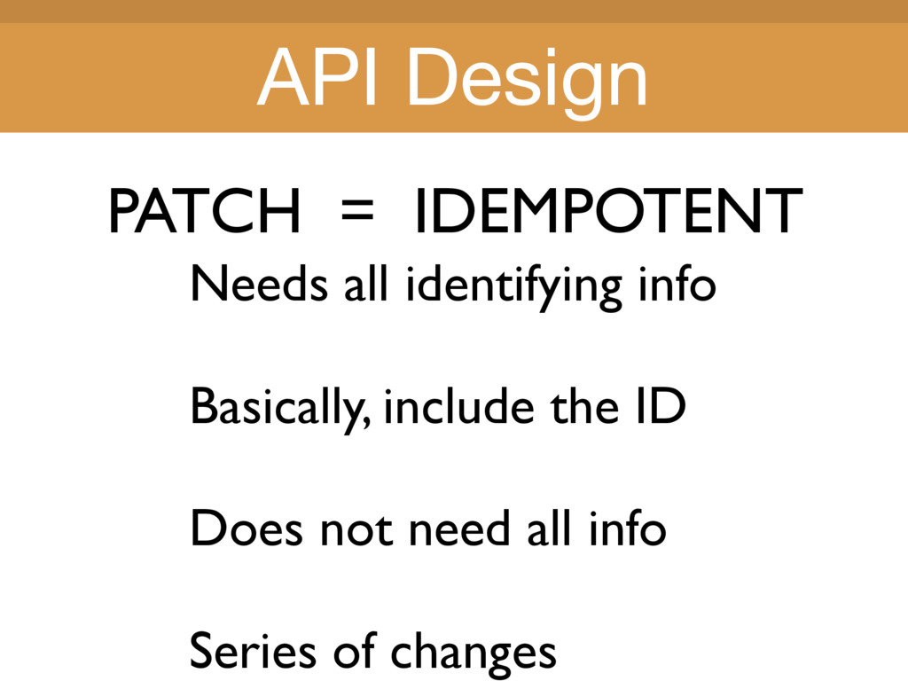 Title Title PATCH = IDEMPOTENT Needs all identi...